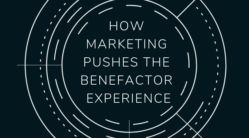 How Marketing Pushes the Benefactor Experience